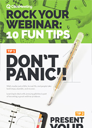Rock Your Webinar: 10 Fun Tips